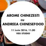 Arome chinezesti cu Andreea Chinesefood